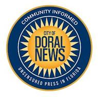 COMMUNITY INFORMED CITY OF DORAL NEWS UNCENSORED PRESS IN FLORIDA