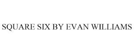 SQUARE SIX BY EVAN WILLIAMS