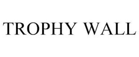TROPHY WALL