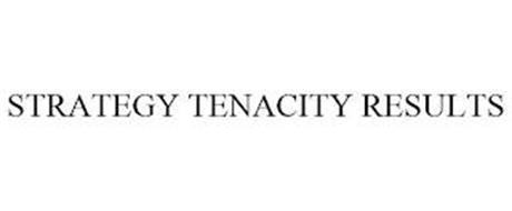 STRATEGY TENACITY RESULTS