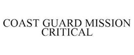 COAST GUARD MISSION CRITICAL