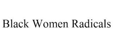 BLACK WOMEN RADICALS