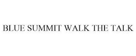 BLUE SUMMIT WALK THE TALK