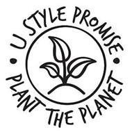 U STYLE PROMISE PLANT THE PLANET