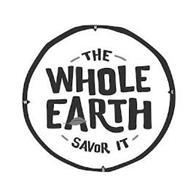 -THE- WHOLE EARTH - SAVOR IT - N W E S