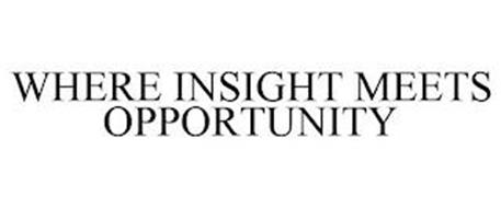 WHERE INSIGHT MEETS OPPORTUNITY