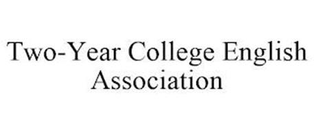 TWO-YEAR COLLEGE ENGLISH ASSOCIATION