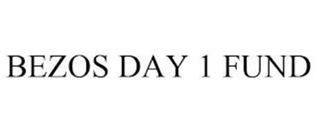 BEZOS DAY 1 FUND