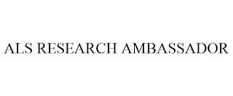 ALS RESEARCH AMBASSADOR
