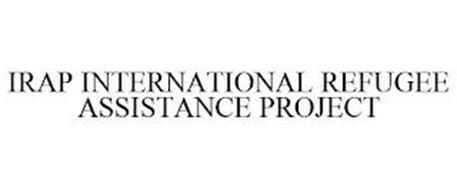 IRAP INTERNATIONAL REFUGEE ASSISTANCE PROJECT