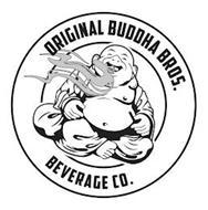 ORIGINAL BUDDHA BROS. BEVERAGE CO.