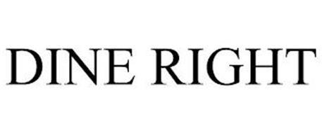 DINE RIGHT