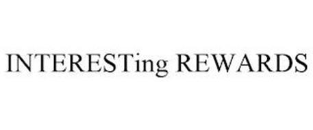 INTERESTING REWARDS