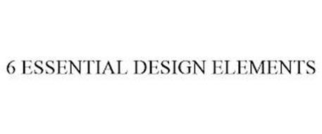 6 ESSENTIAL DESIGN ELEMENTS