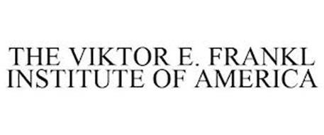 THE VIKTOR E. FRANKL INSTITUTE OF AMERICA