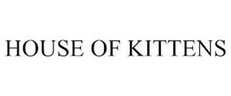 HOUSE OF KITTENS
