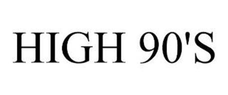 HIGH 90'S
