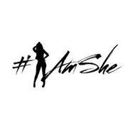 # AM SHE