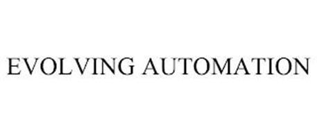 EVOLVING AUTOMATION