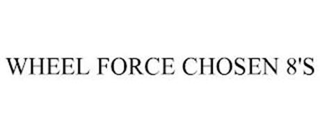 WHEEL FORCE CHOSEN 8'S