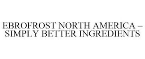 EBROFROST NORTH AMERICA - SIMPLY BETTER INGREDIENTS
