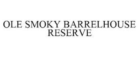 OLE SMOKY BARRELHOUSE RESERVE