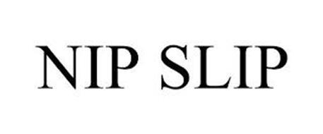 NIP SLIP