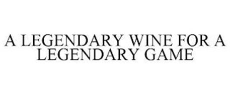 A LEGENDARY WINE FOR A LEGENDARY GAME
