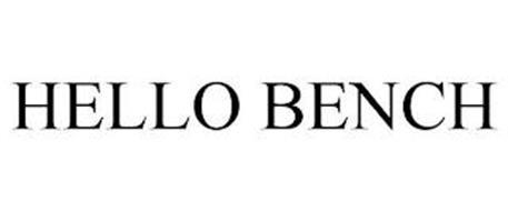 HELLO BENCH