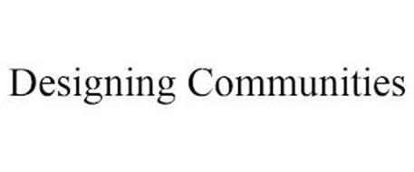 DESIGNING COMMUNITIES