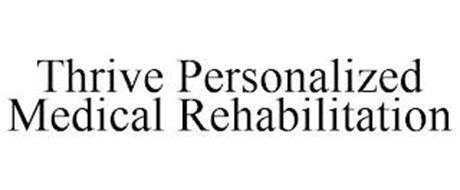 THRIVE PERSONALIZED MEDICAL REHABILITATION
