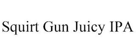 SQUIRT GUN JUICY IPA