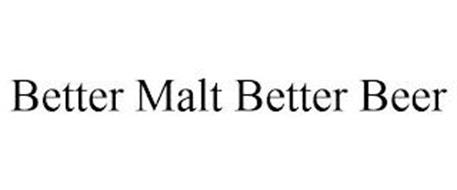 BETTER MALT BETTER BEER