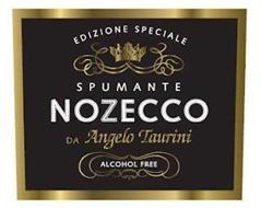 NOZECCO EDIZIONE SPECIALE SPUMANTE DA ANGELO TAURINI ALCOHOL FREE