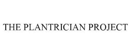 THE PLANTRICIAN PROJECT
