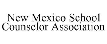 NEW MEXICO SCHOOL COUNSELOR ASSOCIATION