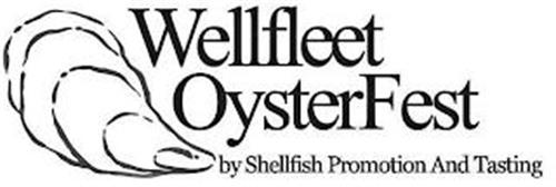 WELLFLEET OYSTERFEST BY SHELLFISH PROMOTION AND TASTING