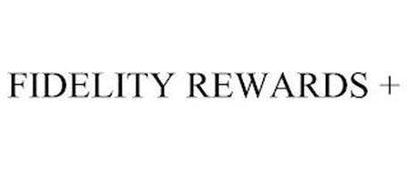 FIDELITY REWARDS +