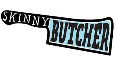 SKINNY BUTCHER