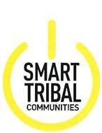 SMART TRIBAL COMMUNITIES