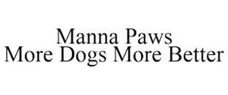 MANNA PAWS MORE DOGS MORE BETTER