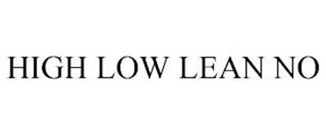 HIGH LOW LEAN NO