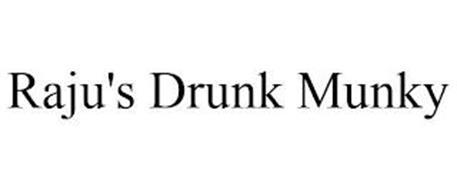RAJU'S DRUNK MUNKY