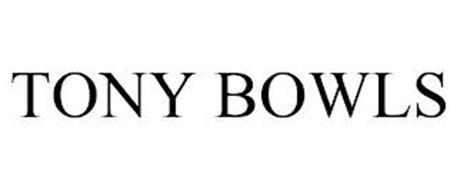 TONY BOWLS