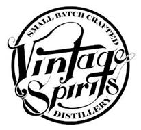 VINTAGE SPIRITS SMALL BATCH CRAFTED DISTILLERY