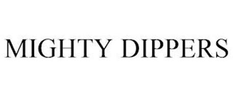 MIGHTY DIPPERS