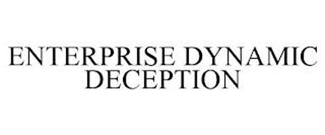 ENTERPRISE DYNAMIC DECEPTION
