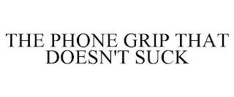 THE PHONE GRIP THAT DOESN'T SUCK