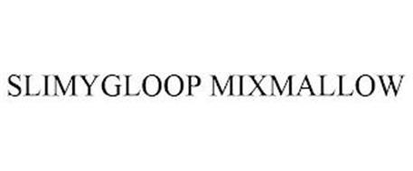 SLIMYGLOOP MIXMALLOW