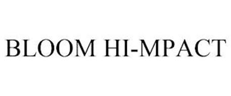 BLOOM HI-MPACT
